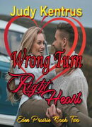 Wrong Turn, Right Heart