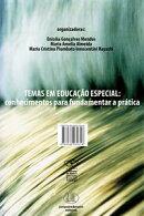 TEMAS EM EDUCAÇÃO ESPECIAL: conhecimentos para fundamentar a prática