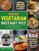 Vegetarian Instant Pot Cookbook #2020