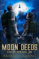 Moon Deeds: Star Children Saga