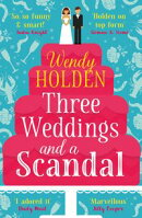 Three Weddings and a Scandal
