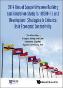 2014 Annual Competitiveness Ranking and Simulation Study for ASEAN-10 and Development Strategies to Enhance …