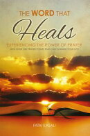 The Word That Heals