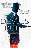 The Devil's Due (A Sherlock Holmes Adventure)
