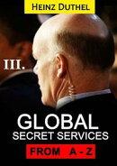 Worldwide Secret Service & Intelligence Agencies III