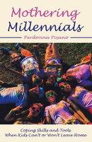 Mothering Millennials