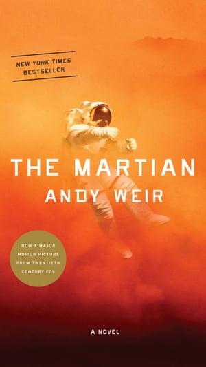 The MartianA Novel【電子書籍】[ Andy Weir ]