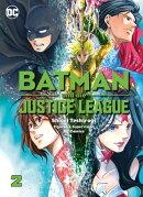 Batman und die Justice League, Band 2