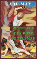 Winnetou der Rote Gentleman