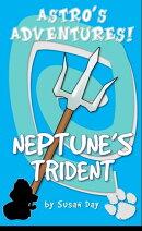 Neptune's Trident!: Astro's Adventures
