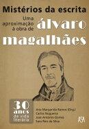 Mistérios da Escrita   Uma Aproximação à Obra de Álvaro Magalhães