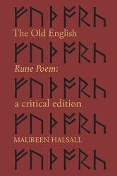 The Old English Rune Poem