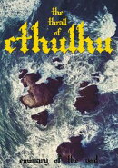 The Thrall Of Cthulhu