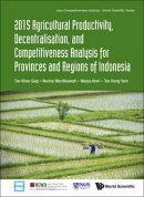 2015 Agricultural Productivity, Decentralisation, and Competitiveness Analysis for Provinces and Regions of …