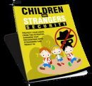 Children and Strangers Security (