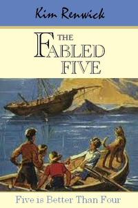 The Fabled Five【電子書籍】[ ifly Publications ]