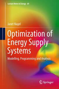 OptimizationofEnergySupplySystemsModelling,ProgrammingandAnalysis