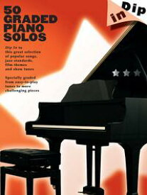 Dip In: 50 Graded Piano Solos【電子書籍】[ Wise Publications ]