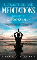 Ultimate Guided Meditations Bundle: Including Chakra Meditation, Sleep Meditation, Self Healing Hypnosis, Vi…