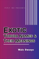 Exotic Yoruba Names & Their Meanings #1