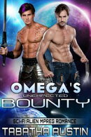 The Omega's Unexpected Bounty
