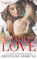 Shaded Love