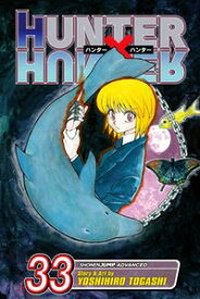 Hunter x Hunter, Vol. 33Threats【電子書籍】[ Yoshihiro Togashi ]