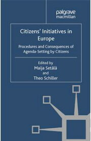 Citizens' Initiatives in EuropeProcedures and Consequences of Agenda-Setting by Citizens【電子書籍】