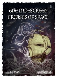 The indescreet creases of space - colored comic【電子書籍】[ Ricardo Tronconi ]