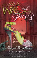 War and Pieces - Frayed Fairy Tales (Season 1, Episode 2)