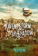 Raven, Storm and Shadow