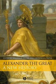 Alexander the GreatA New History【電子書籍】