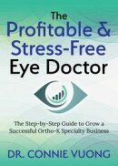The Profitable & Stress-Free Eye Doctor