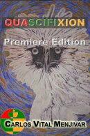Quascifixion Premiere Edition