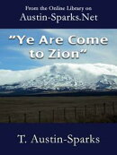 """Ye Are Come to Zion"""