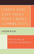 China and East Asia's Post-Crises Community