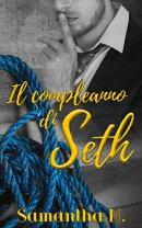 Il compleanno di Seth