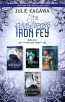 The Iron Fey Series Volume 2/The Iron Knight/Iron's Prophecy/The Lost Prince/The Iron Traitor