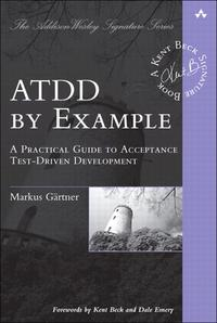ATDDbyExampleAPracticalGuidetoAcceptanceTest-DrivenDevelopment