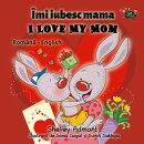 Îmi iubesc mama I Love My Mom