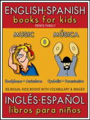 8 - Music (Música) - English Spanish Books for Kids (Inglés Español Libros para Niños)