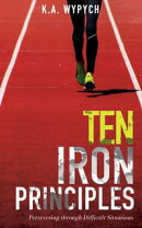 Ten Iron Principles