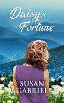 Daisy's Fortune: Southern Historical Fiction (Wildflower Trilogy Book 3)