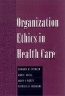 Organization Ethics in Health Care