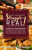 The Struggle Is Real! Diabetes Management for Women Who Love Their Cultural Dishes, Enjoy Food-Focused Socia…