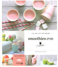 Smoothies&co?volont?-Lesd?licesdeSolar