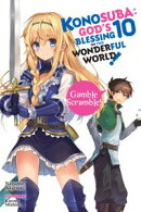 Konosuba: God's Blessing on This Wonderful World!, Vol. 10 (light novel)