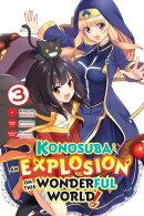 Konosuba: An Explosion on This Wonderful World!, Vol. 3 (manga)