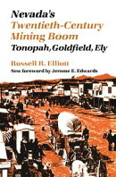 Nevada's Twentieth-Century Mining Boom
