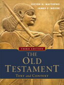 Old Testament: Text and Context, The